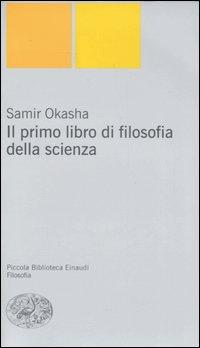 Il primo libro di filosofia della scienza.