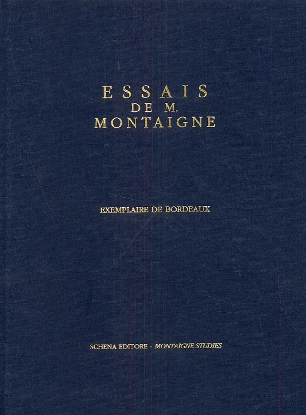 Essais de Montaigne (Exemplaire de Bordeaux).