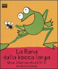 La Rana Dalla Bocca Larga.