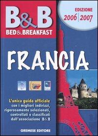 Bed & breakfast. Francia 2006-2007