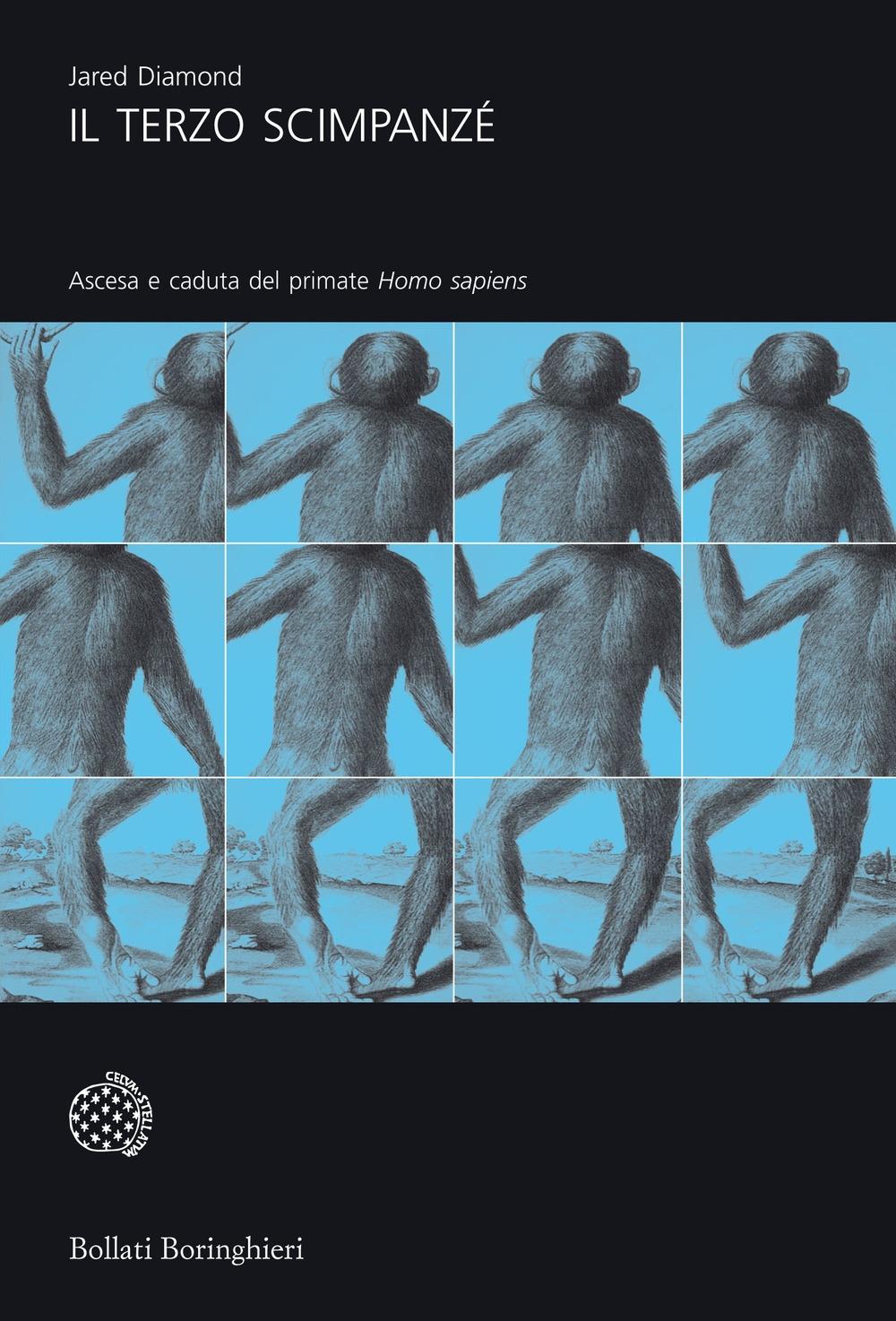 Il Terzo Scimpanzé. Ascesa e Caduta del Primate Homo Sapiens.