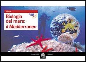 Biologia del mare: il Mediterraneo. Neolibro.