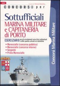 Concorsi per sottufficiali marina militare e capitaneria di porto. Eserciziario