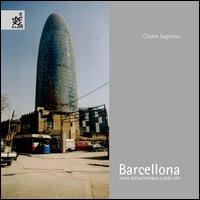Barcellona. Storia dell'architettura e della città