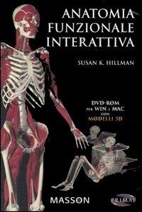 Anatomia funzionale interattiva. DVD-ROM