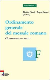 Ordinamento generale del messale romano. Commento e testo