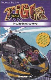 Incubo in elicottero. Tiger team. Vol. 7