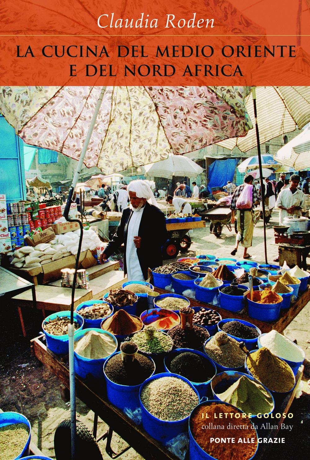 La Cucina Del Medio Oriente E Del Nord Africa