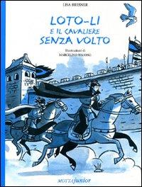 Lotoli e il Cavaliere Senza Volto.