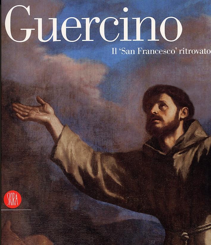 Guercino. Il 'San Francesco' ritrovato