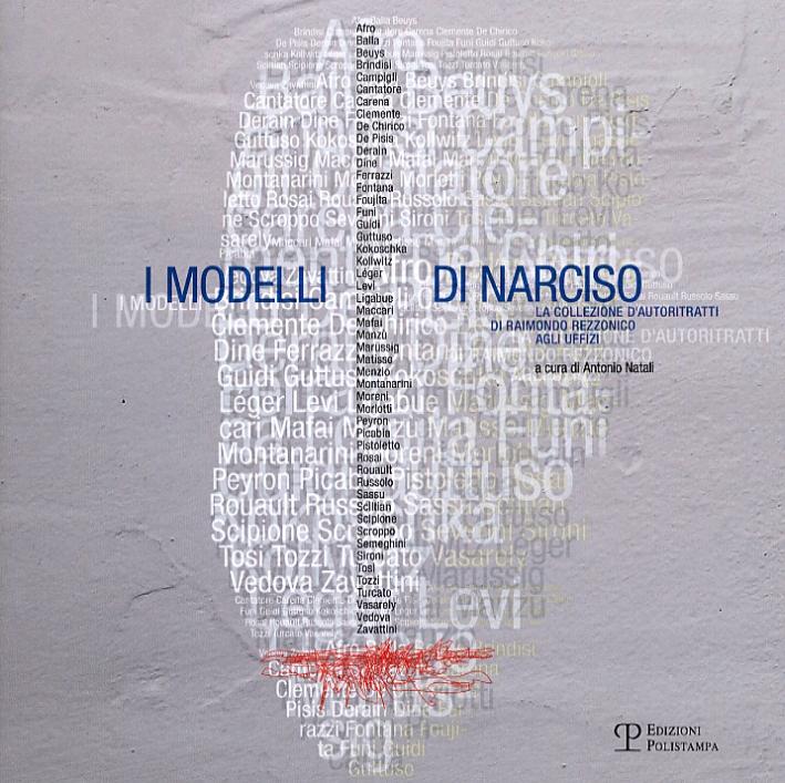 I modelli di Narciso. La collezione d'autoritratti di Raimondo Rezzonico agli Uffizi