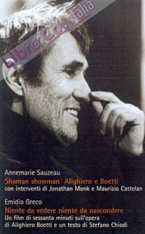 Shaman showman. Alighiero e Boetti. Ediz. illustrata. Con DVD