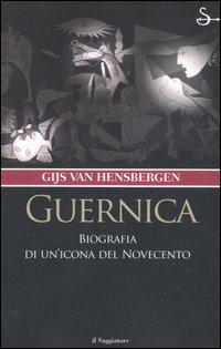 Guernica. Biografia di un'icona del Novecento