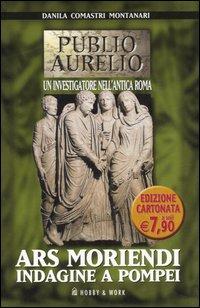 Ars moriendi. Indagine a Pompei