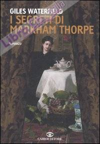 I segreti di Markham Thorpe.