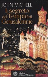 Il segreto del Tempio di Gerusalemme.