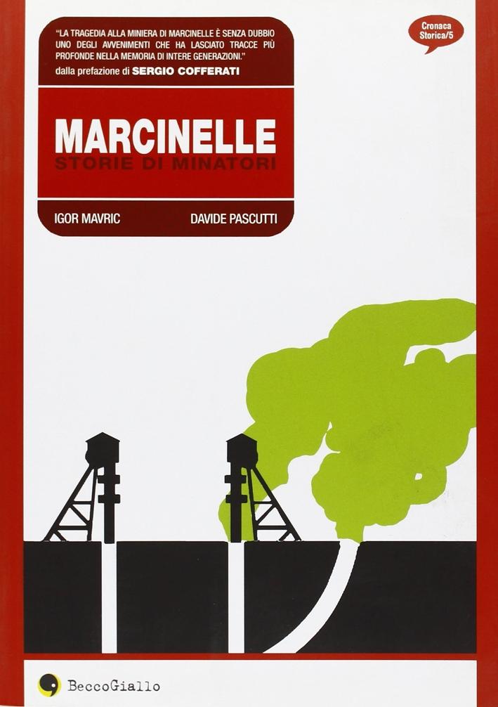 Marcinelle, storie di minatori.