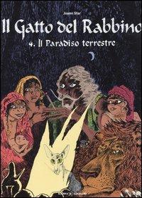 Il paradiso terrestre. Il gatto del rabbino. Vol. 4.