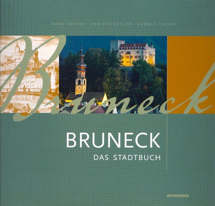 Bruneck. Das Stadtbuch.