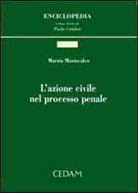 L'azione civile nel processo penale.