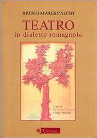 Teatro in dialetto romagnolo.