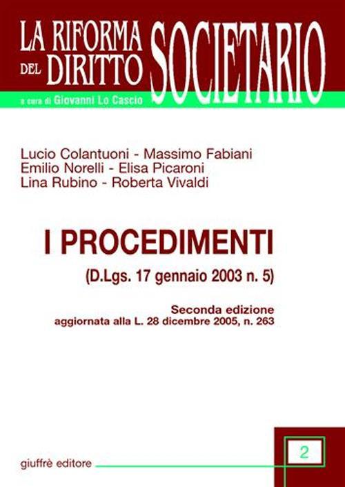 I procedimenti. D.lgs. 17 gennaio 2003 n. 5.