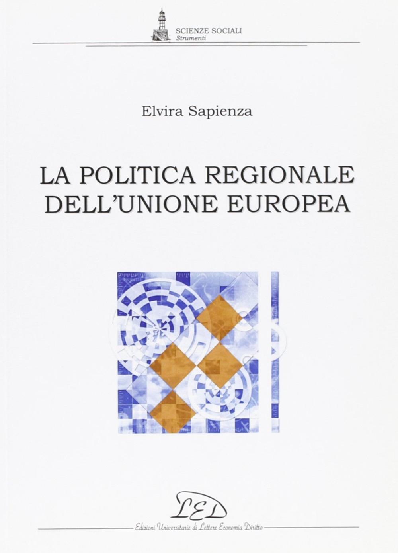 La politica regionale dell'Unione europea.
