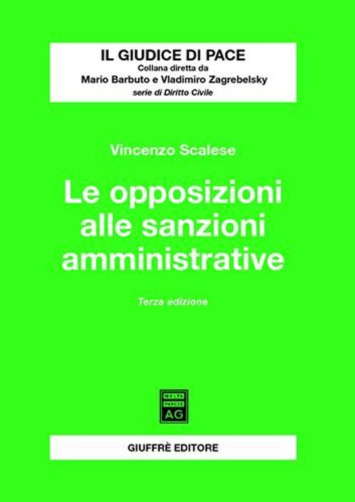 Le opposizioni alle sanzioni amministrative.