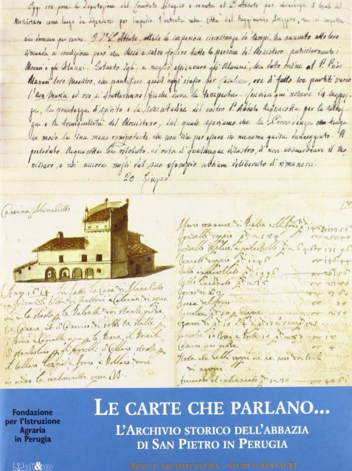Le carte che parlano... L'archivio storico dell'Abbazia di San Pietro in Perugia