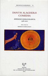 Dantis Alighierii comedia. Appendice bibliografica (1988-2000). Con CD-ROM
