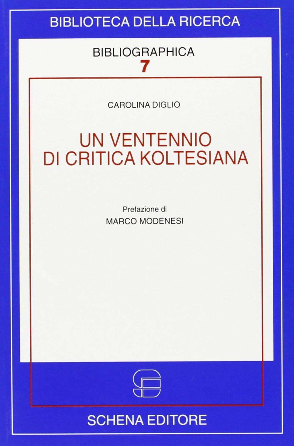 Un Ventennio di Critica Koltesiana. Ediz. Italiana e Francese