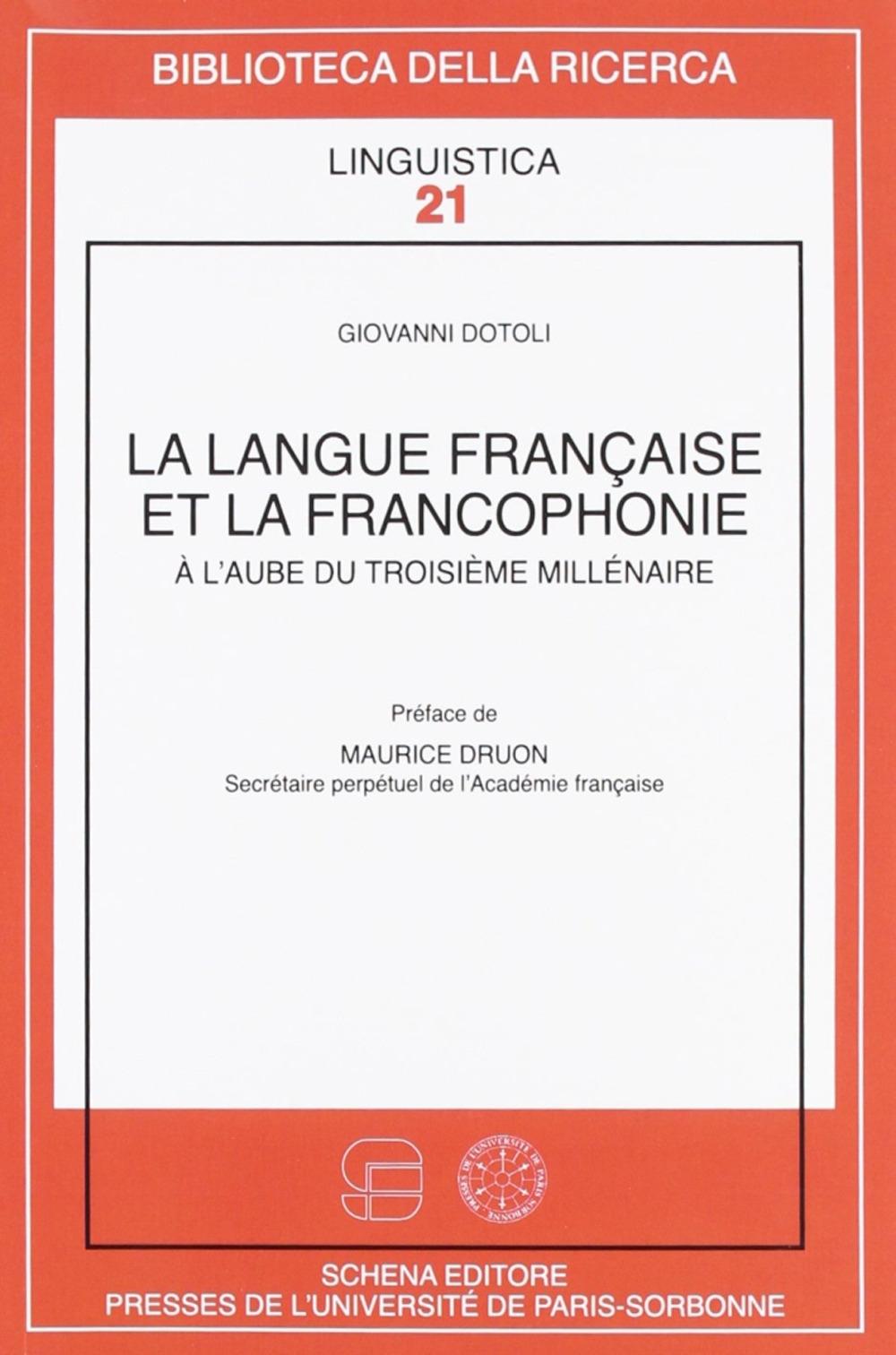 La langue française et la francophonie. À l'aube du troisième millénaire