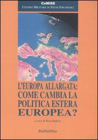 L'Europa allargata: come cambia la politica estera europea?