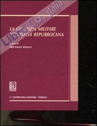 La giustizia militare nell'Italia repubblicana.