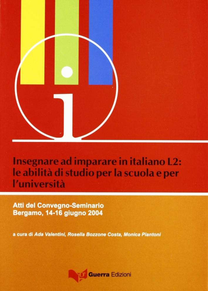 Insegnare ad imparare in italiano L2. Le abilità di studio per la scuola e l'università.