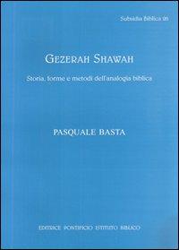 Gezerah shawah. Storia, forme e metodi dell'analogia biblica.