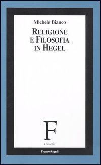 Religione e filosofia in Hegel