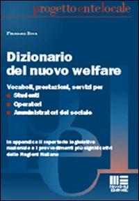 Dizionario del nuovo welfare