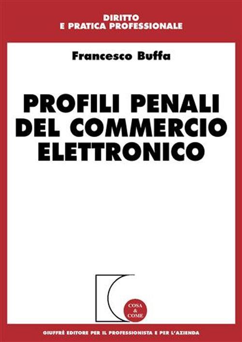 Profili penali del commercio elettronico