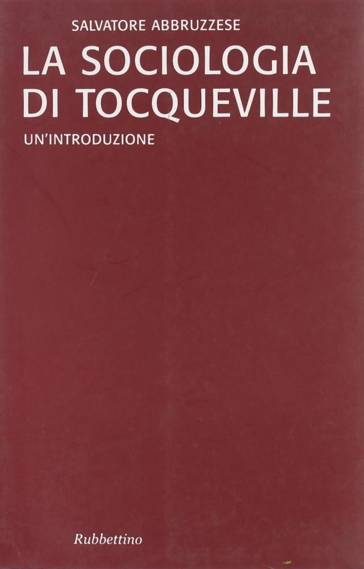 La sociologia di Tocqueville. Un'introduzione.