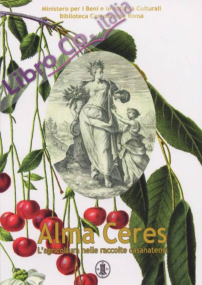 Alma Ceres. L'agricoltura nelle raccolte casanatensi.