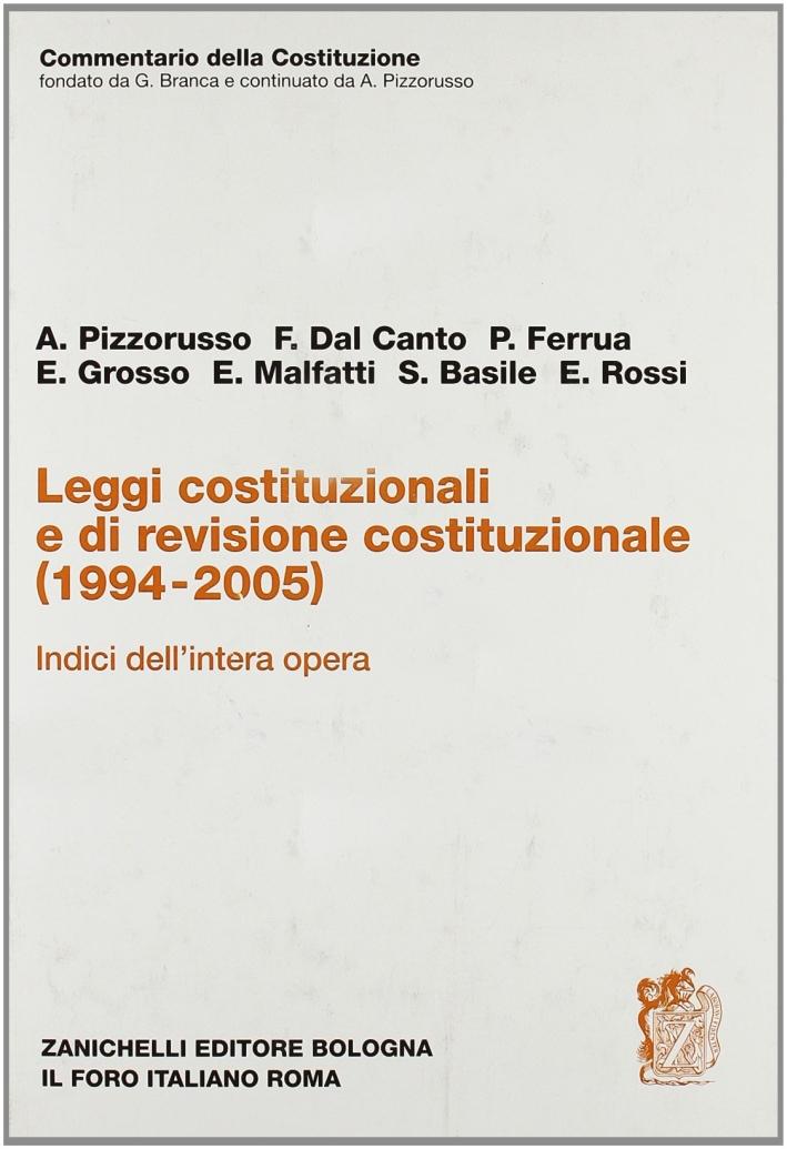 Leggi costituzionali e di revisione costituzionale (1994-2005).