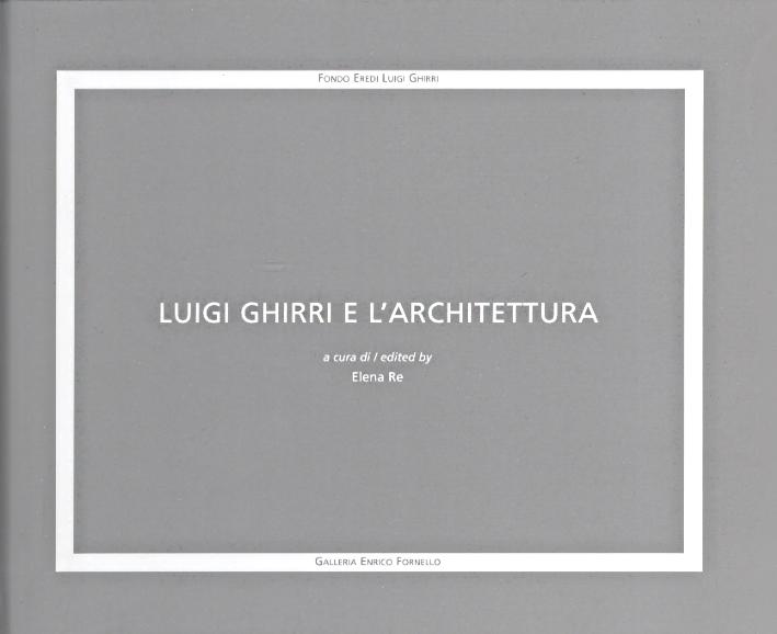 Luigi Ghirri e l'architettura.