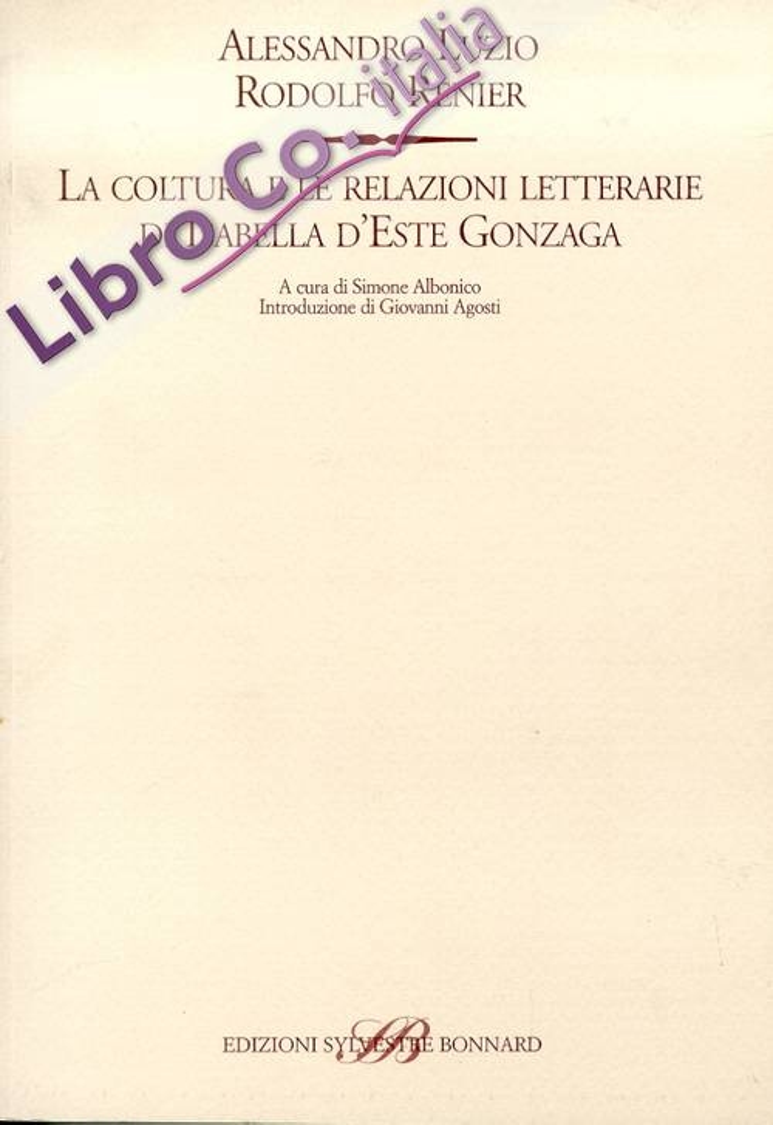La coltura e le relazioni letterarie di Isabella d'Este Gonzaga