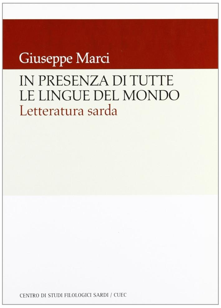 In presenza di tutte le lingue del mondo. Letteratura sarda.