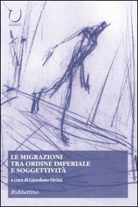 Le migrazioni tra ordine imperiale e soggettività.