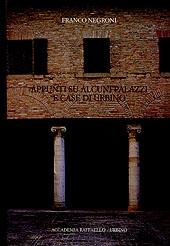 Appunti su alcuni palazzi e case di Urbino.
