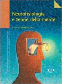 Neurofisiologia e teorie della mente.
