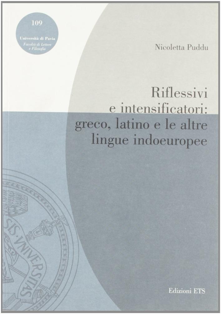 Riflessivi e Intensificatori: Greco, Latino e le Altre Lingue Indoeuropee