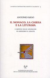 Il monaco, la chiesa e la liturgia. I capitoli sulle gerarchie di Gregorio il Sinaita